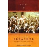 Diary of a Traveling Preacher Vol. 3 (April 2001 - January 2002)