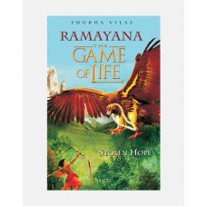 Ramayana Vol – 3 The Game of Life Stolen Hope