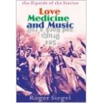 LOVE MEDICINE and MUSIC (the flipside of the Sixties)